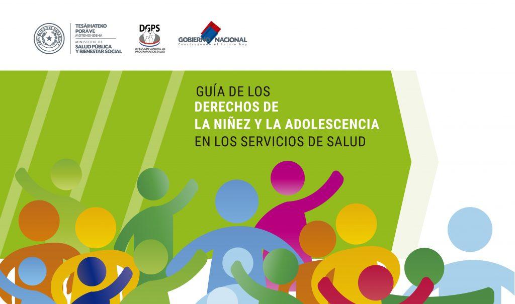 Guía de los derechos de la niñez y la adolescencia en los servicios de salud