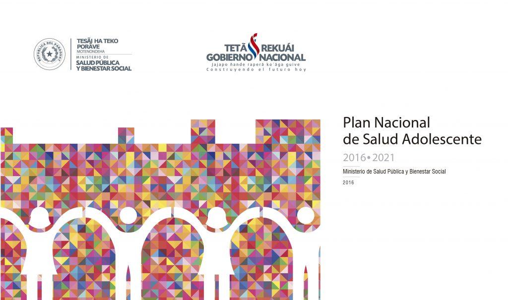 Plan Nacional de Salud Adolescente 2016 – 2021