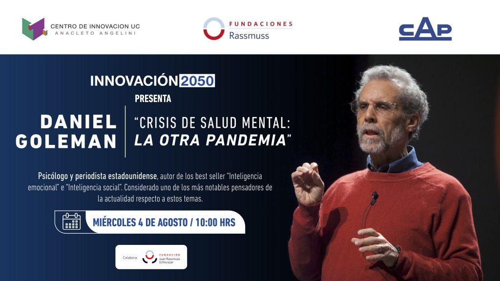 El reconocido psicólogo y escritor Daniel Goleman presentará la charla «Crisis de salud mental, la otra pandemia»