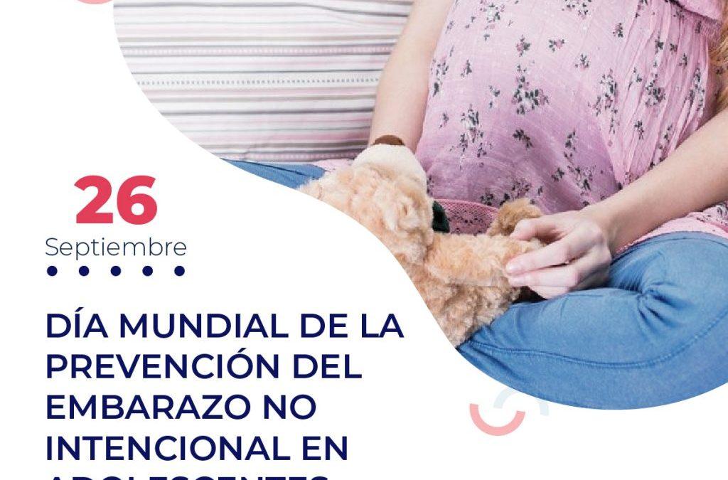 RECORDAMOS EL DÍA MUNDIAL DE PREVENCIÓN DEL EMBARAZO NO INTENCIONAL EN ADOLESCENTES